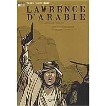 Lawrence d'Arabie, Livre 1 : La révolte arabe