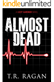 Almost Dead (The Lizzy Gardner Series Book 5)