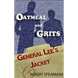 General Lee's Jacket: From the Case Files of Oatmeal and Grits (English Edition)