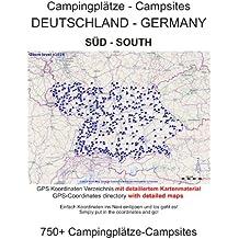 Campingplatz Verzeichnis SÜD DEUTSCHLAND (mit GPS Daten und DETAILKARTEN)