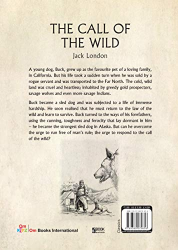 The Call of the Wild : Illustrated Classics (Om Illustrated Classics)