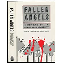 Fallen Angels: Chronicles of L.A. Crime and Mystery 1st edition by Wolf, Marvin J., Mader, Katherine (1986) Hardcover