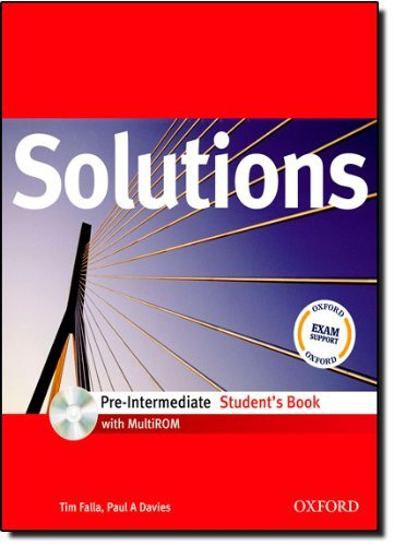 Solutions: Pre-Intermediate: Student's Book with MultiROM Pack by Tim Falla (2007-11-15)