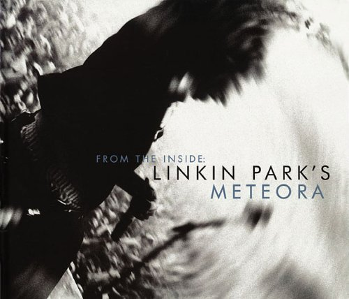 from-the-inside-linkin-parks-meteora