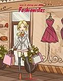 Telecharger Livres Livre de coloriage pour adultes Fashionistas 1 (PDF,EPUB,MOBI) gratuits en Francaise