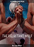 The Reluctant Wolf (The Cloverleah Pack Series Book 1) (English Edition)