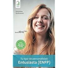 Tu tipo de personalidad: Entusiasta (ENFP)