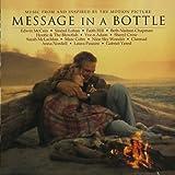 Message in a Bottle: Original Soundtrack [SOUNDTRACK]