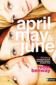 April, May & June par [Benway, Robin]