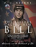 The Fellers Called Him Bill, Book I: Secession and the Outbreak of War