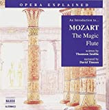 An Introduction to... Mozart : The Magic Flute
