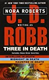 Three in Death: Midnight in Death/Interlude in Death/Haunted in Death price comparison at Flipkart, Amazon, Crossword, Uread, Bookadda, Landmark, Homeshop18