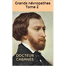 Grands névropathes Tome 2 (French Edition)