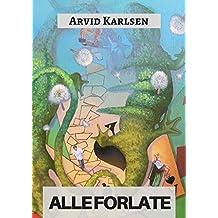 Alle forlate (Norwegian Edition)