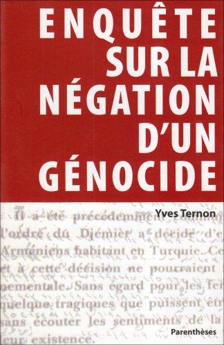 Enquête sur la négation d'un génocide par Yves Ternon