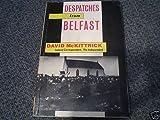 Despatches from Belfast by David McKittrick (1989-11-06)