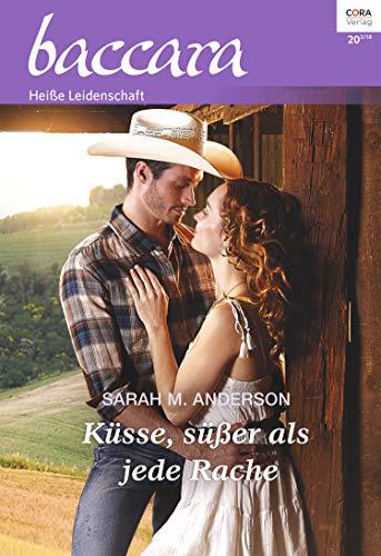 Küsse, süßer als jede Rache (Baccara 2049)