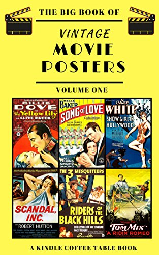 The Big Book Of Vintage Movie Posters Volume One A Kindle Coffee Table Book