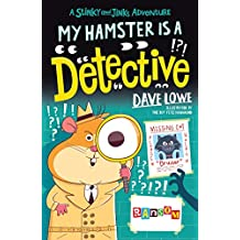 My Hamster is a Detective (Stinky and Jinks)