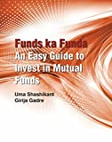Funds ka Funda - An Easy Guide to Invest in Mutual Funds