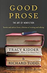 Good Prose: The Art of Nonfiction by Tracy Kidder (2013-08-27)