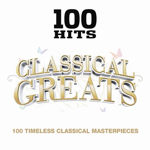 100 Hits Classical Greats