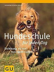 Hundeschule für jeden Tag: Erziehung, die dem Hund Spaß macht (GU Tier Spezial)