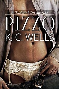Pizzo (A Material World Vol. 1) di [Wells, K.C.]
