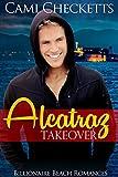 #9: Alcatraz Takeover (Billionaire Beach Romance)