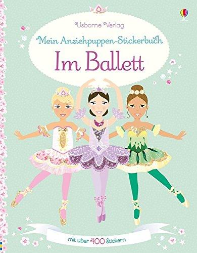 Mein Anziehpuppen-Stickerbuch: Im Ballett