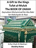 The BOOK of Zakat - A Gift to the Kings / Tufat ul-Muluk (Sheikhy Notes 17)