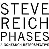 Steve Reich : Phases (A Nonesuch Retrospective) (Coffret 5 CD)