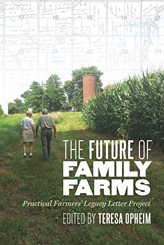 the-future-of-family-farms-practical-farmers-legacy-letters-project