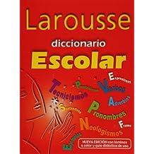 Larousse Diccionario Escolar/Larousse School dictionary