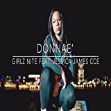 Girlz Nite (feat. Jessica James Cce)