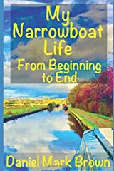 My Narrowboat Life from Beginning to End Paperback
