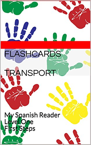 Flashcards Transport: My Spanish Reader Level One First Steps par D Harris