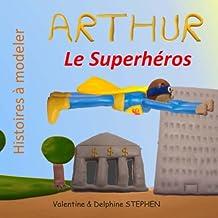 Arthur le Superheros