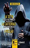 La setta degli alchimisti-La cattedrale dell'Anticristo-I peccati del papa