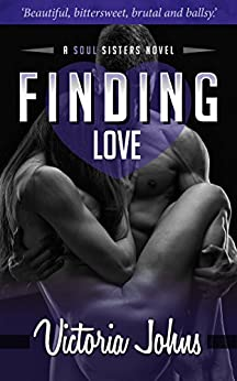 Finding Love (The Soul Sisters Series Book 4) by [Johns, Victoria]