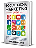 Social Media Marketing: The 2020's Ultimate Best Strategies to Become an Expert and Create Your Personal Brand Using Facebook, Twitter, Youtube & Instagram ... to Grow Your Business) (English Edition)