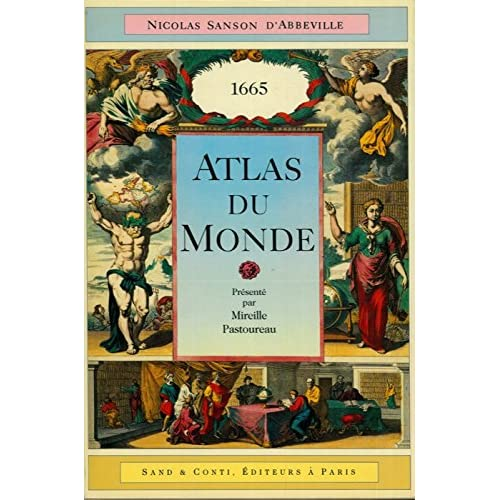 Atlas du monde, 1665 [de] Nicolas Sanson d'Abbeville