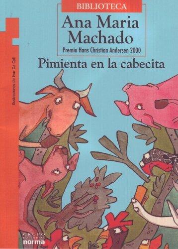 Pimienta En La Cabecita (Torre de Papel) por Ana Maria Machado