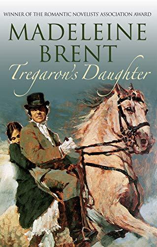 Tregaron's Daughter (Madeleine Brent) - Venezianische 16 Licht