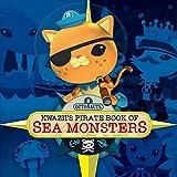 Octonauts: Kwaziis Pirate Book of Sea Monsters by Simon & Schuster UK (2014-07-03)