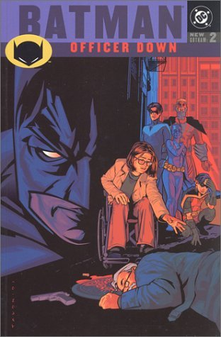 Batman: Officer Down - New Gotham, VOL 02 by Greg Rucka (August 01,2001)