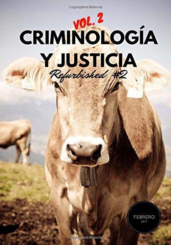 Criminología y Justicia: Refurbished Vol. 2, #2 por Núria Querol