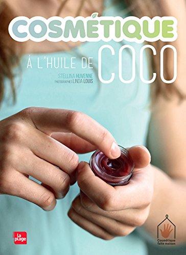 Cosmétique à l'huile de coco par Stellina Huvenne