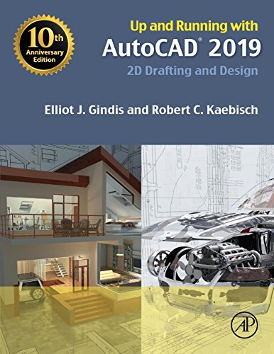 Up and Running with AutoCAD 2019: 2D Drafting and Design -