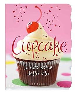 Cupcake (Piccole delizie) di [Aa. Vv.]